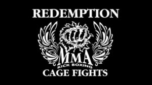 Redemption MMA Kick Boxing Cage Fights & Sport Expo